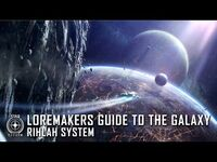 Star Citizen- Loremaker's Guide to the Galaxy - Rihlah System