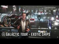 Star Citizen- Galactic Tour Exotic Ships
