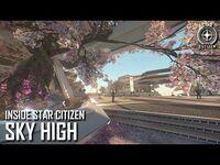 Inside Star Citizen- Sky High - Winter 2021
