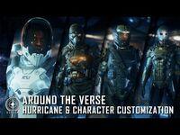 Star Citizen- Around the Verse - Hurricane & Character Customization