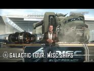 Star Citizen- Galactic Tour MISC Ships