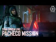 Star Citizen Live- Pacheco Mission