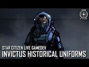 Star Citizen Live Gamedev- Invictus Historical Uniforms