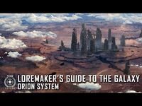Star Citizen- Loremaker's Guide to the Galaxy - Orion System