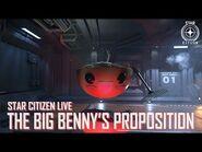 Star Citizen Live- The Big Benny's Proposition