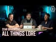 Star Citizen Live- All Things Lore