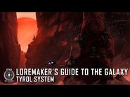 Star Citizen- Loremaker's Guide to the Galaxy - Tyrol System