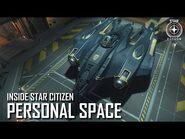 Inside Star Citizen- Personal Space - Summer 2019