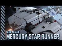 Star Citizen- Ship Shape - The Mercury Star Runner