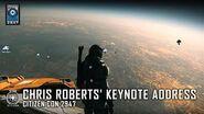 STAR CITIZEN- CitizenCon 2947 - Chris Roberts' Keynote Address