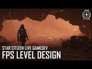 Star Citizen Live Gamedev- FPS Level Design