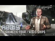Star Citizen- Galactic Tour Aegis Ships