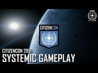 CitizenCon 2951- Systemic Gameplay - Stream of Thought