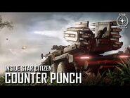 Inside Star Citizen- Counter Punch - Summer 2019