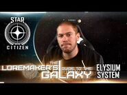 Star Citizen- Loremaker's Guide to the Galaxy - Elysium System