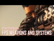 Star Citizen Live- FPS Weapons and Systems