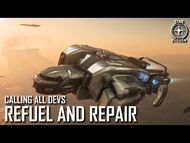Star Citizen- Calling All Devs - Refuel and Repair