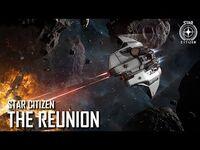 Star Citizen- The Reunion