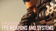Star Citizen Live FPS Weapons and Systems