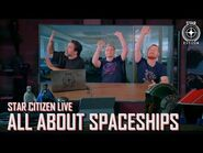 Star Citizen Live- All About Spaceships - Alpha 3.5-3