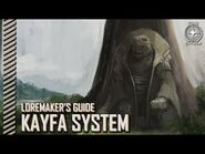 Star Citizen- Loremaker's Guide to the Galaxy - Kayfa System