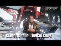 Star Citizen- Galactic Tour Origin Ships