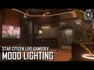 Star Citizen Live Gamedev- Mood Lighting