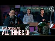 Star Citizen Live- All Things UI