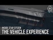 Inside Star Citizen- The Vehicle Experience - Winter 2020