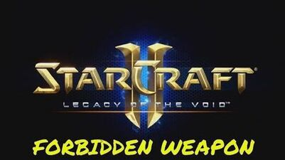 Starcraft_2_FORBIDDEN_WEAPON_-_Brutal_Guide_-_Pull_the_Plug!