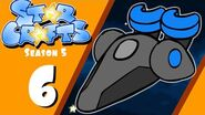 StarCrafts Season 5 Ep 6 Freedom Fighters