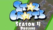 StarCrafts Season 4 Broodwar Prelude