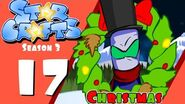 StarCrafts Season 3 Episode 17 A StarCrafts Carol (christmas special 2014)