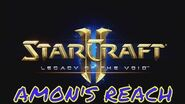 Starcraft 2 AMON'S REACH - Brutal Guide - All Achievements!