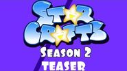 StarCrafts Season 2 Prelude