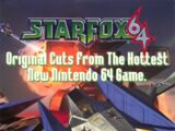 Star Fox 64: Original Cuts From The Hottest New Nintendo 64 Game