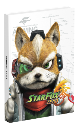 Star Fox Zero: DK/Prima's Official Strategy Guide