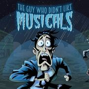 The Guy Who Didn't Like Musicals.jpg
