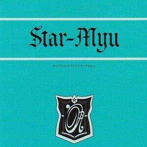 STAR-MYU ORIGINAL SOUND TRACK 1.jpg