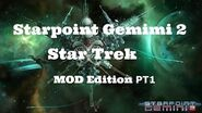 Starpoint Gemini 2 Star Trek Mod PT1 - Guide - Gameplay