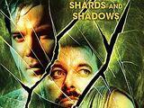 Shards and Shadows