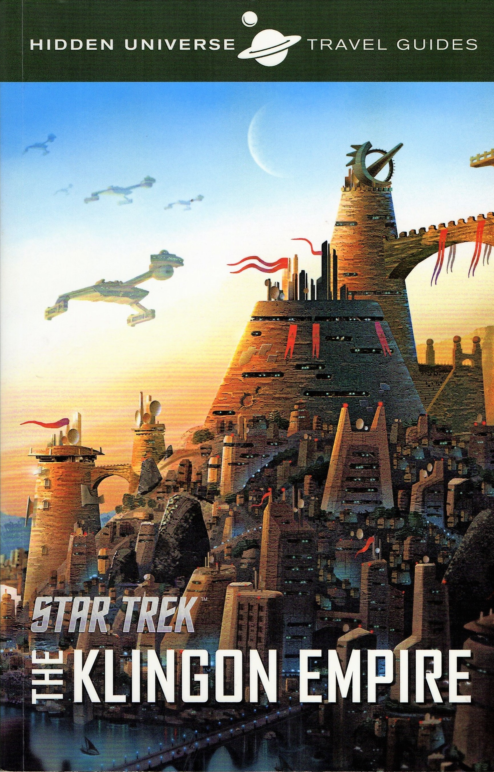 Hidden Universe Travel Guide: The Klingon Empire