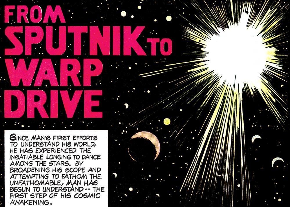 From Sputnik to Warp Drive