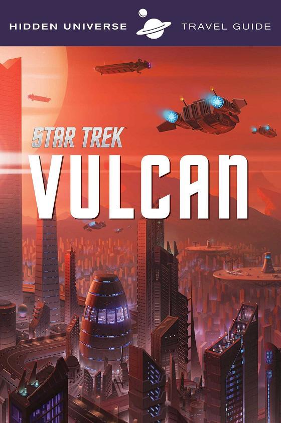 Hidden Universe Travel Guide: Vulcan