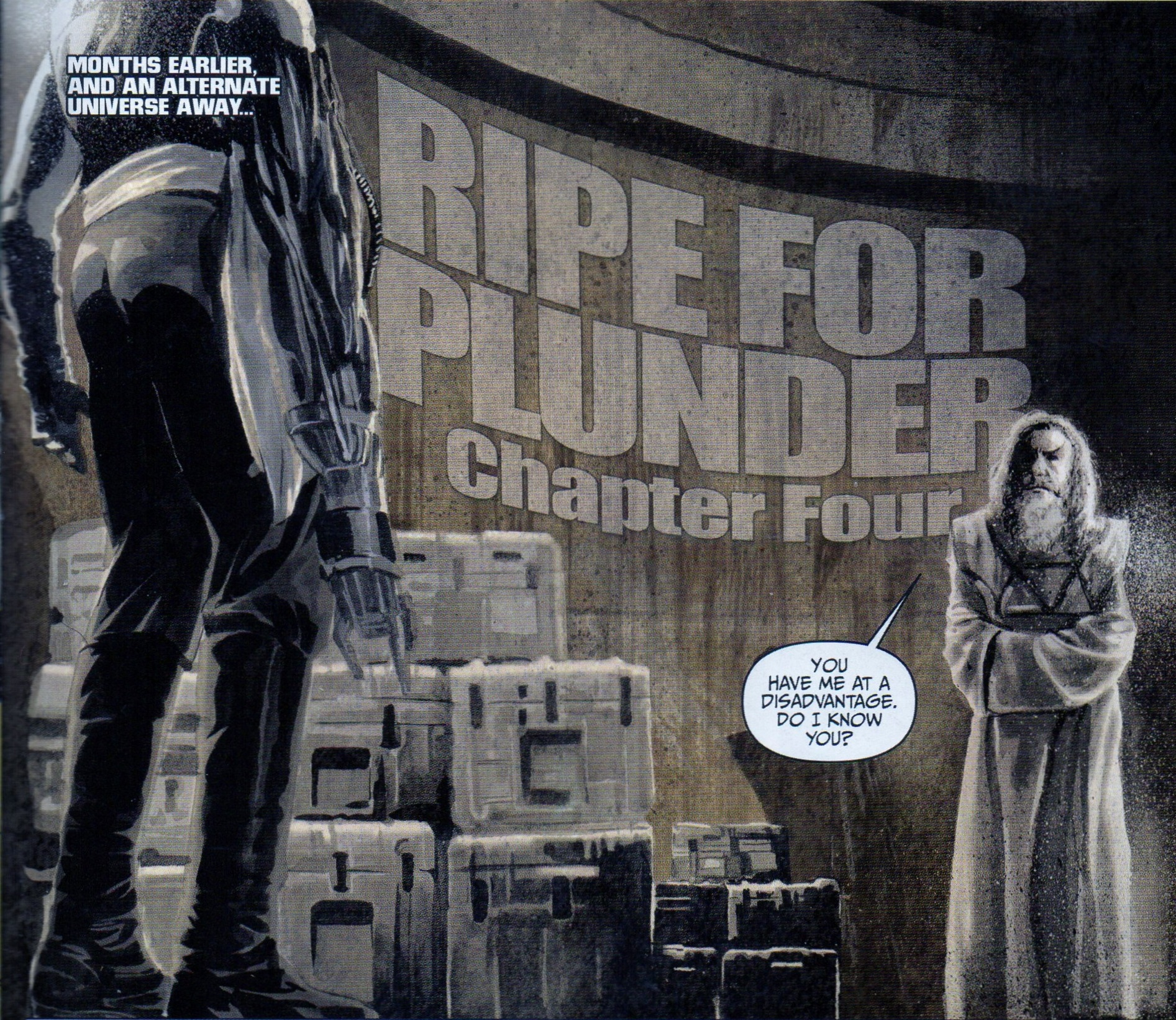 Ripe for Plunder, Chapter Four