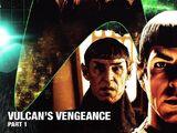 Vulcan's Vengeance, Part 1