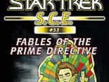 Fables of the Prime Directive