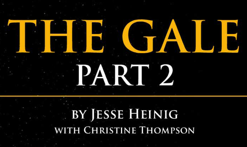 The Gale, Part II