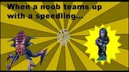 Noob tries to team up with speedling