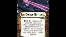 """How-to_use_Ion_Cannon_""""Ion_Cannon_Batteries""""_-_Star_Wars_Armada_Explained_(SWAE)"""